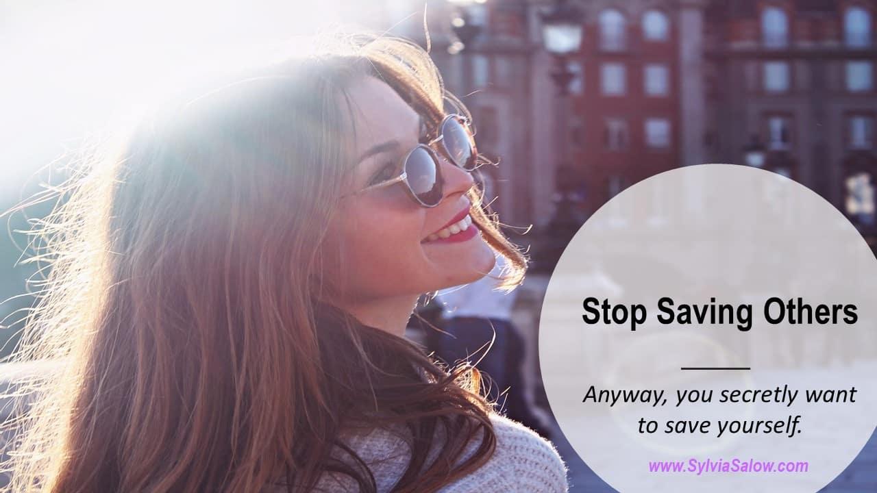 stop-saving-others.jpg