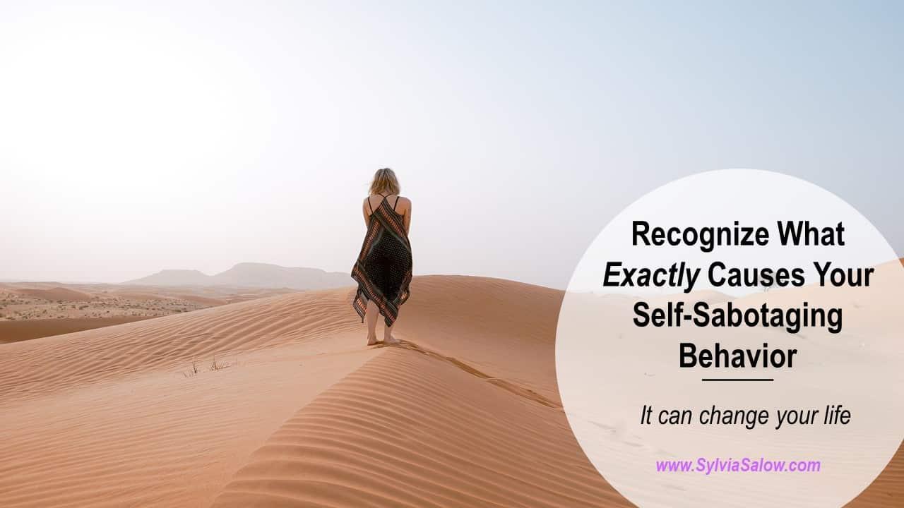 what causes self-sabotaging behavior